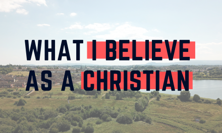 What I believe As a Christian